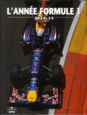L'année Formule 1 2012-2013 - Couverture - Format classique