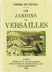Les jardins de Versailles - Couverture - Format classique