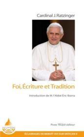 Éclairages post-conciliaires t.3 ; écriture et tradition de la foi chrétienne - Couverture - Format classique