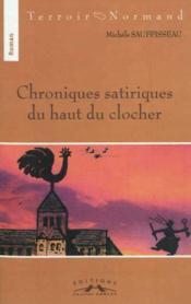 Chroniques Satiriques Du Haut Du Clocher - Couverture - Format classique