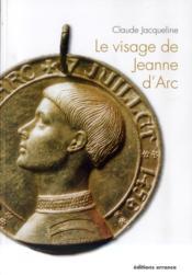 Le visage de Jeanne d'Arc - Couverture - Format classique