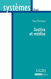 Justice et médias - Couverture - Format classique