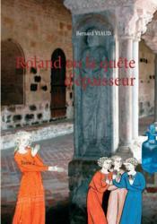 Roland ou la quête d'épaisseur t.2 - Couverture - Format classique