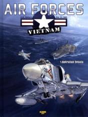 Air forces Vietnam t.1 ; opération Desoto - Couverture - Format classique