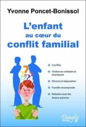 L'enfant au coeur du conflit familial - Couverture - Format classique