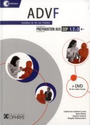 ADVF ; assistant de vie aux familles ; préparation aux CCP 1, 2 et 3 - Couverture - Format classique