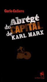 Abrege du capital de karl marx (ned 2013) - Couverture - Format classique