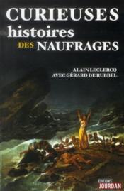 Curieuses histoires des naufrages - Couverture - Format classique