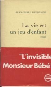 La Vie Est Un Jeu D Enfant. - Couverture - Format classique