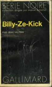 Collection : Serie Noire N° 1674 Billy-Ze-Kick - Couverture - Format classique