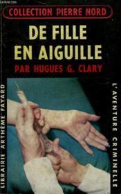 De Fille En Aiguille. Collection L'Aventure Criminelle N° 40. - Couverture - Format classique