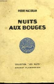 Nuits Aux Bouges. - Couverture - Format classique