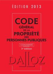 Code général de la propriété des personnes publiques (édition 2013) - Couverture - Format classique