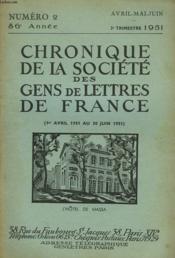 CHRONIQUE DE LA SOCIETE DES GENS DE LETTRES DE FRANCE N°2, 86e ANNEE ( 1er AVRIL 1951 AU 30 JUIN 1951) - Couverture - Format classique