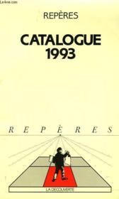 Reperes. Catalogue 1993. - Couverture - Format classique