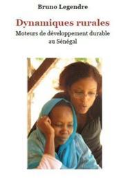 Dynamiques rurales ; moteurs de développement rural au Sénégal - Couverture - Format classique