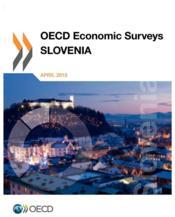 OECD economic surveys : Slovenia 2013 - Couverture - Format classique