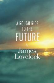 A rough ride to the future - Couverture - Format classique