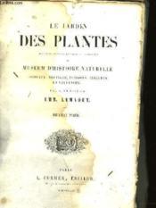 LE JARDIN DES PLANTES DU MUSEUM D'HISTOIRE NATURELLE (oiseaux, reptiles, poissons, insectes et crustacés) - 2ème partie - Couverture - Format classique