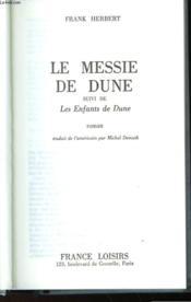Le Messie De Dune - Suivi De - Les Enfants De Dune - Couverture - Format classique