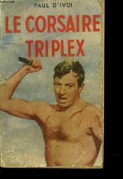 Le Corsaire Triplex - Couverture - Format classique