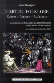 L'art du folklore ; Europe - Afrique - Amériques - Couverture - Format classique