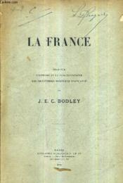 La France - Essai Sur L'Histoire Et Le Fonctionnement Des Institutions Politiques Francaises. - Couverture - Format classique