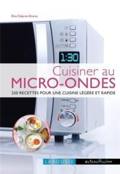 Cuisiner au micro-ondes - Couverture - Format classique