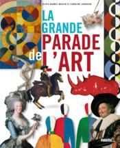 La grande parade de l'art - Couverture - Format classique