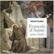 François d'Assise selon Giotto - Couverture - Format classique