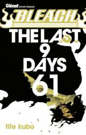 Bleach t.61 ; the last 9 days - Couverture - Format classique