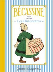 Bécassine ; les historiettes t.1 - Couverture - Format classique