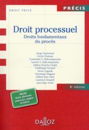 Droit processuel ; droits fondamentaux du procès (8e édition) - Couverture - Format classique