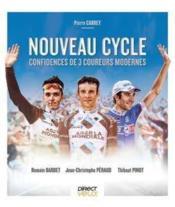 Nouveau cycle ; confidences de 3 coureurs modernes - Couverture - Format classique
