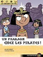Les enfants du Nil t.9 ; un pharaon chez les pirates ! - Couverture - Format classique