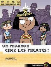 Les enfants du Nil t.9 ; un pharaon chez les pirates ! - Intérieur - Format classique