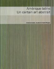 Am?rique latine ; un certain art abstrait - Intérieur - Format classique