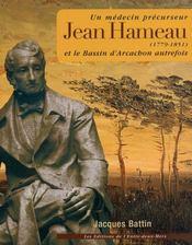 Jean Hameau et le bassin d'Arcachon autrefois ; un médecin précurseur - Intérieur - Format classique