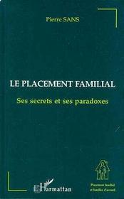 Le placement familial, ses secrets et ses paradoxes - Intérieur - Format classique