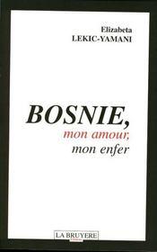 Bosnie, mon amour, mon enfer - Intérieur - Format classique