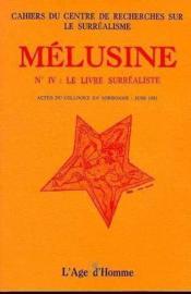 Melusine 4 Le Livre Surrealiste - Couverture - Format classique