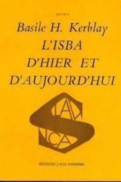 L'Isba D'Hier Et D'Aujourdhui - Couverture - Format classique