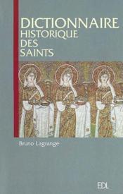 Dictionnaire Historique Des Saints - Couverture - Format classique