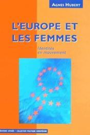 L'Europe et les femmes ; identités en mouvement - Couverture - Format classique