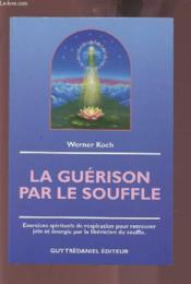 Guerison Par Le Souffle (La) - Couverture - Format classique