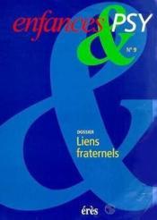 Enfances & Psy 009 - Liens Fraternels - Couverture - Format classique