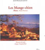 **Mange Chien Mane Hte Prove** - Couverture - Format classique
