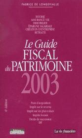 Guide Fiscal Du Patrimoine ; Edition 2003 - Intérieur - Format classique