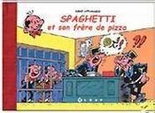 Spaghetti et son frère de pizza - Intérieur - Format classique