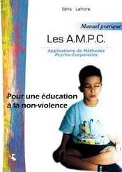 A.m.p.c. pour une éducation à la non-violence - Intérieur - Format classique